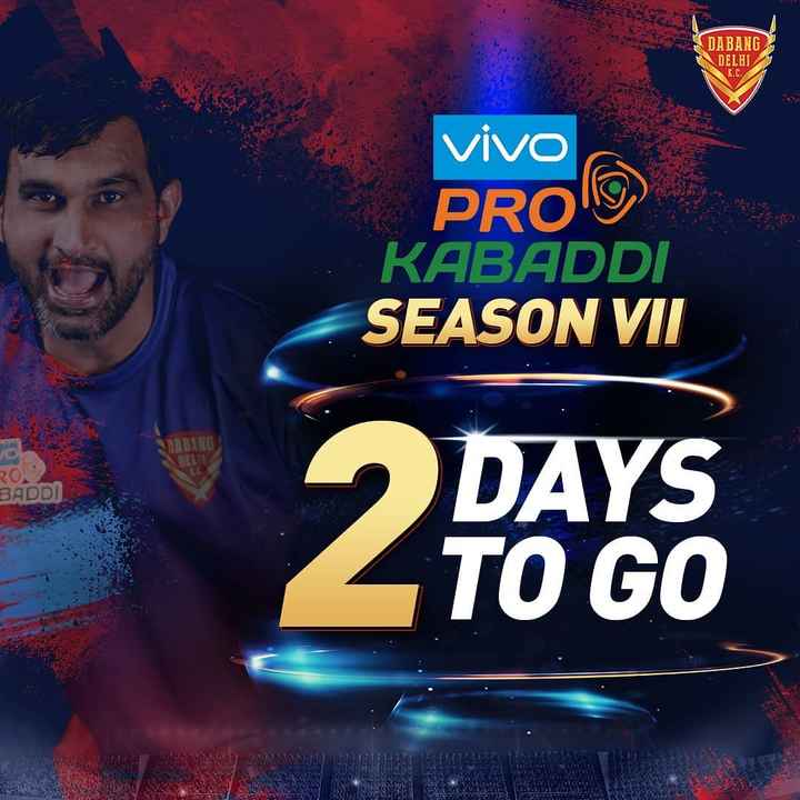 ਦਬੰਗ ਦਿੱਲੀ K.C. - SA DABANG DELHI K . C . vivo PROD KABADDI SEASON VII CL BADDI DAYS TO GO a - ShareChat