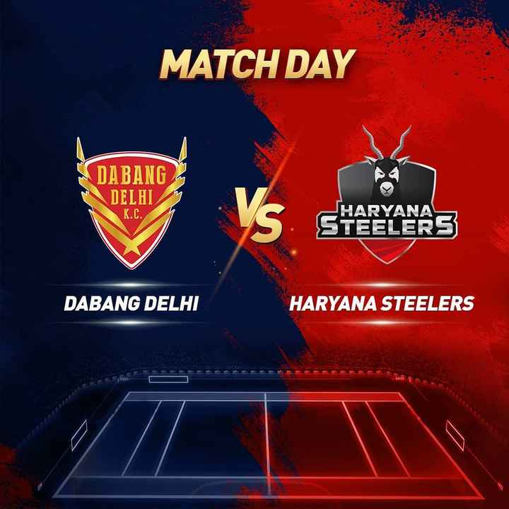 ਦਬੰਗ ਦਿੱਲੀ K.C. - MATCH DAY DABANG DELHI K . C . HARYANA STEELERS DABANG DELHI HARYANA STEELERS - ShareChat