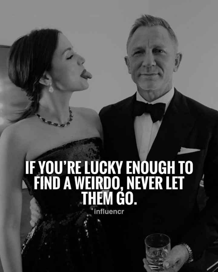 💖 ਦਿਲ ਦੇ ਜਜਬਾਤ - IF YOU ' RE LUCKY ENOUGH TO FIND A WEIRDO , NEVER LET THEM GO . influencr - ShareChat