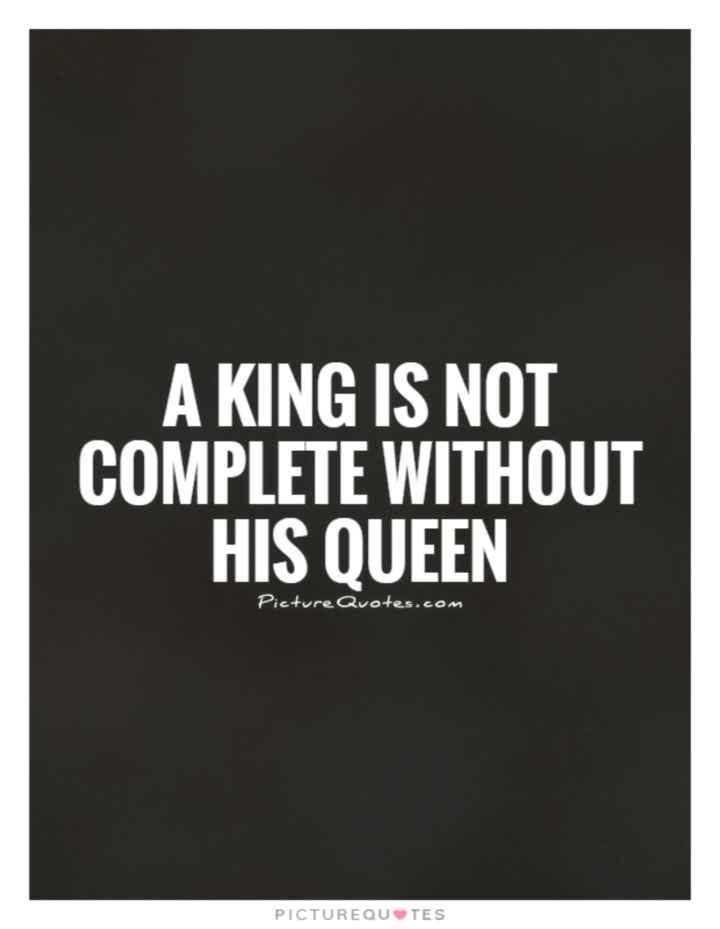 💖 ਦਿਲ ਦੇ ਜਜਬਾਤ - A KING IS NOT COMPLETE WITHOUT HIS QUEEN Picture Quotes . com PICTURE QUTES - ShareChat