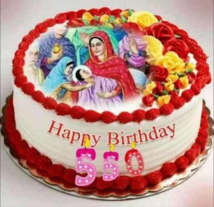 🙏ਧੰਨ ਧੰਨ ਸ੍ਰੀ ਗੁਰੂ ਨਾਨਕ ਦੇਵ ਜੀ🙏 - lappy Birthday - ShareChat