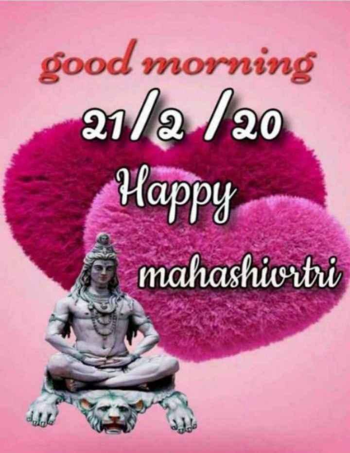 🌸ਮਾਹਾ ਸ਼ਿਵਰਾਤਰੀ ਸ਼ੁਭਕਾਮਨਾਵਾਂ - good morning 21 / a / 20 Happy mahashiortui - ShareChat