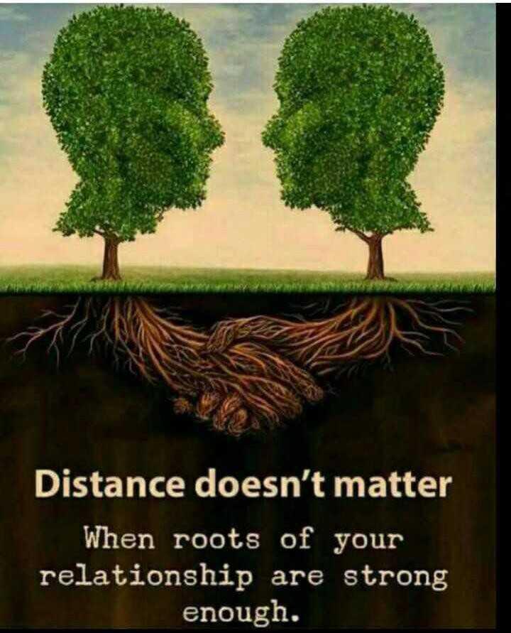 🛤  ਮੇਰਾ ਪਿੰਡ - Distance doesn ' t matter When roots of your relationship are strong enough . - ShareChat
