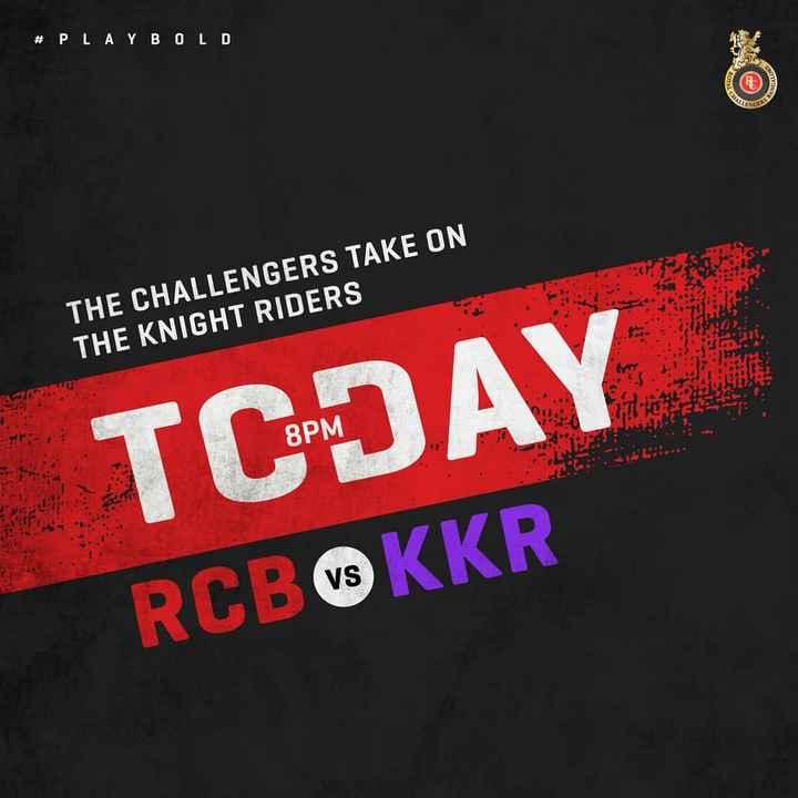 🏏 ਰੋਇਲ ਚੈਲੇੰਜਰਸ ਬੇੰਗਲੁਰੂ - # PLAYBOLD 11 . 12 THE CHALLENGERS TAKE ON THE KNIGHT RIDERS 8PM TCDAY RCBØKKR - ShareChat