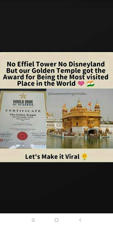 🙏 ਸ਼੍ਰੀ ਹਰਿਮੰਦਰ ਸਾਹਿਬ - No Effiel Tower No Disneyland But our Golden Temple got the Award for Being the Most visited Place in the World @ Awesomethingsinindia WORLD BOOK OF RECORDS CERTIFICATE The Golden Temple N armadi abit ) LONDO Let ' s Make it Viral - ShareChat