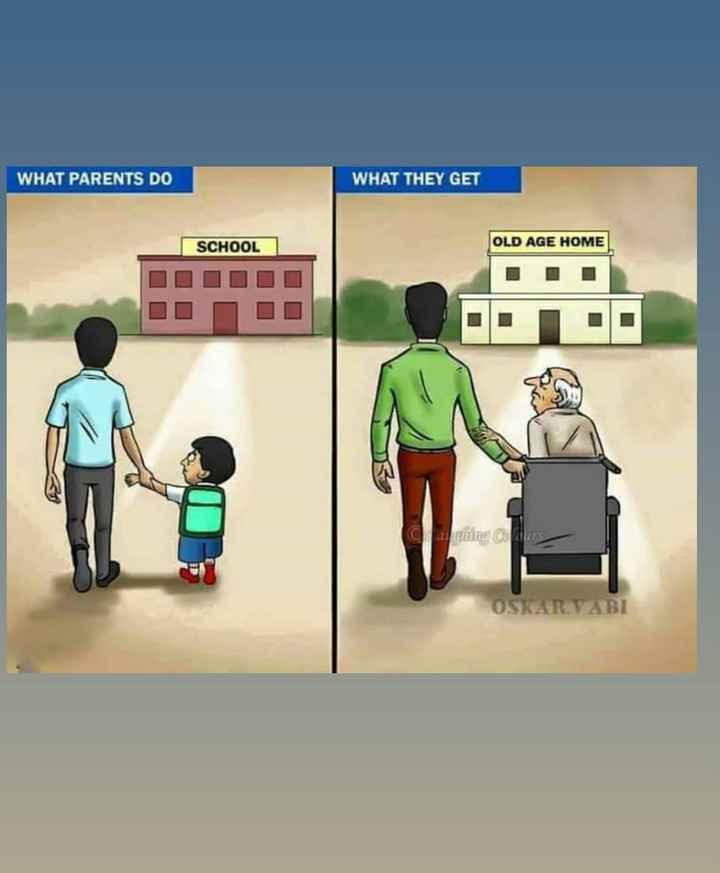 ਸੱਚਈ😊👈👇👇 - WHAT PARENTS DO WHAT THEY GET SCHOOL OLD AGE HOME OSKAR VABI - ShareChat
