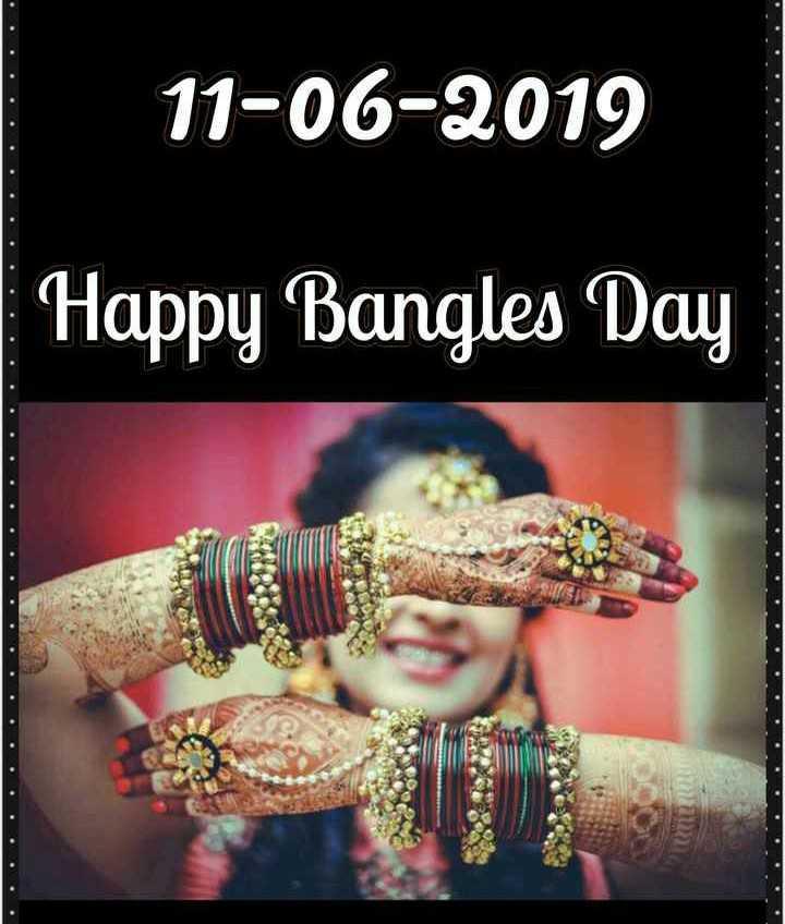 👸ਹੈਪੀ ਵੰਗਾਂ ਡੇ - 11 - 06 - 2019 Happy Bangles Day - ShareChat
