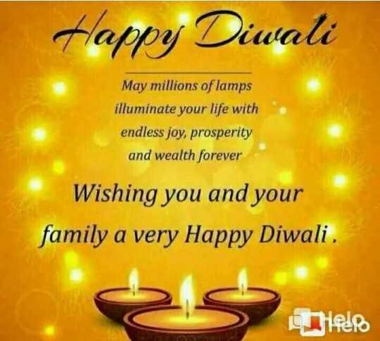 ਹੈਪੀ diwali - Happy Diwali May millions of lamps illuminate your life with endless joy , prosperity and wealth forever Wishing you and your family a very Happy Diwali . La pero - ShareChat