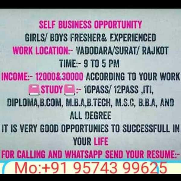 🤩 ઉત્તરાયણની મોજ - SELF BUSINESS OPPORTUNITY GIRLS / BOYS FRESHER & EXPERIENCED WORK LOCATION : - VADODARA / SURAT / RAJKOT TIME : - 9 TO 5 PM INCOME : - 12000 & 30000 ACCORDING TO YOUR WORK STUDY : - 10PASS / 12PASSITI , DIPLOMA . B . COM , M . B . A . B . TECH , M . S . C . B . B . A . AND ALL DEGREE IT IS VERY GOOD OPPORTUNIES TO SUCCESSFULL IN YOUR LIFE FOR CALLING AND WHATSAPP SEND YOUR RESUME : Mo : + 91 95743 99625 - ShareChat