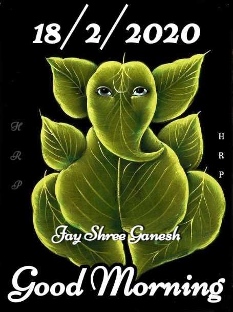 💐 શુભ મંગળવાર - 18 / 2 / 2020 Fay Shree Ganesh Good Morning - ShareChat