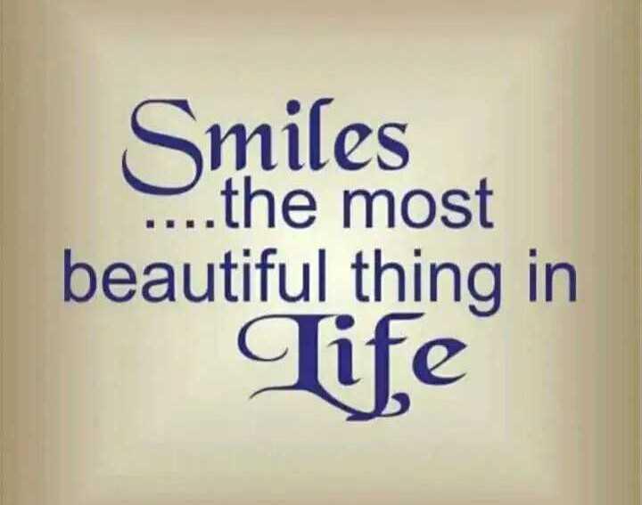 🤘 સિંગલ એટિટ્યુડ સ્ટેટ્સ - Smiles . . . the most beautiful thing in Tife - ShareChat