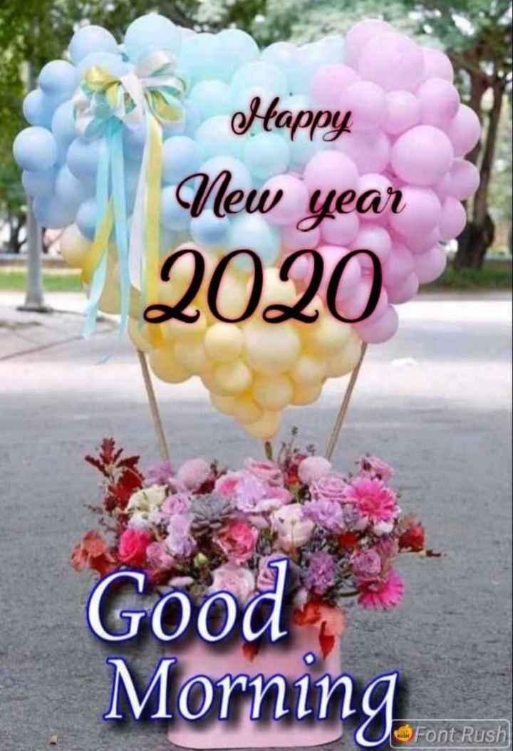 🎉 હેપી ન્યૂ યર : 2020 - Happy New year 2020 Good Morning Font Rush - ShareChat