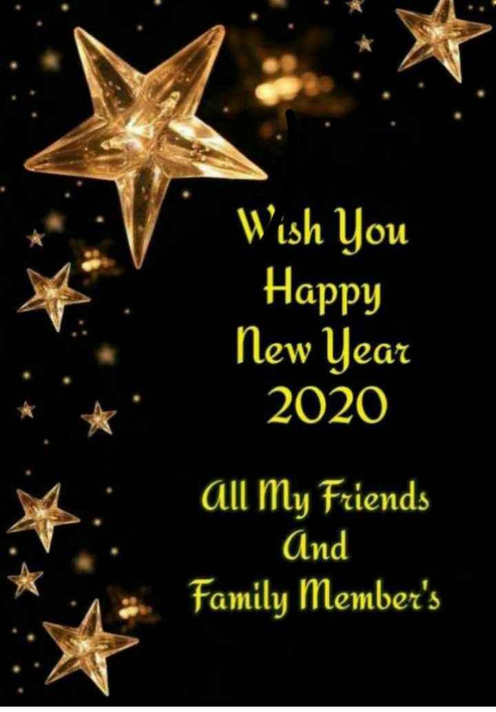 🎉 હેપી ન્યૂ યર : 2020 - Wish You Happy New Year 2020 all My Friends And Family Member ' s - ShareChat