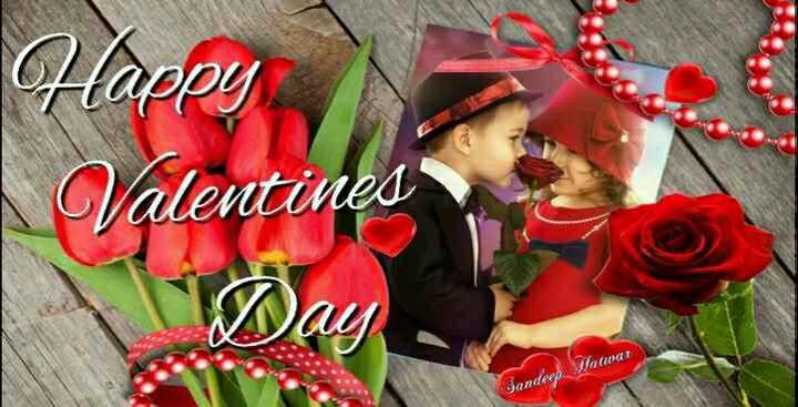 💖 હેપી વેલેન્ટાઇન ડે - Happy Valentines Way Gandeep Jawar - ShareChat