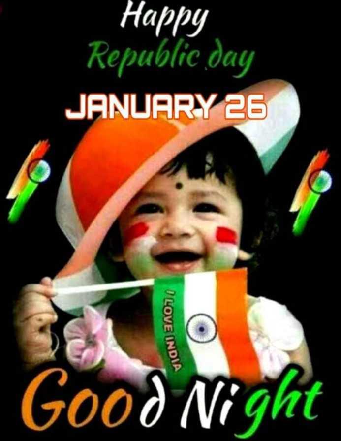 🌛ଶୁଭ ରାତ୍ରି - Happy Republic day JANUARY 26 I LOVE INDIA Good Night - ShareChat