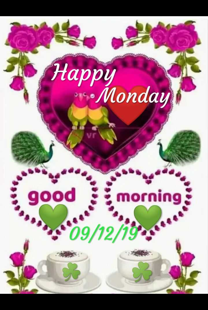 🌞ସୁପ୍ରଭାତ - Happy 004 Monday mornin 09 / 12 / 19 - ShareChat