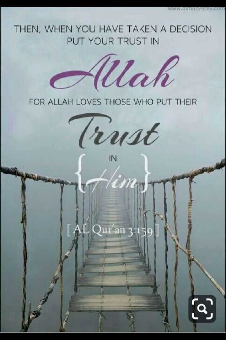 🕍 அல்லாவின் அருட்கொடை - www . mazzverev . com THEN , WHEN YOU HAVE TAKEN A DECISION PUT YOUR TRUST IN Allah FOR ALLAH LOVES THOSE WHO PUT THEIR Crust C IN tim Al Qur ' an 3 : 1591 - ShareChat