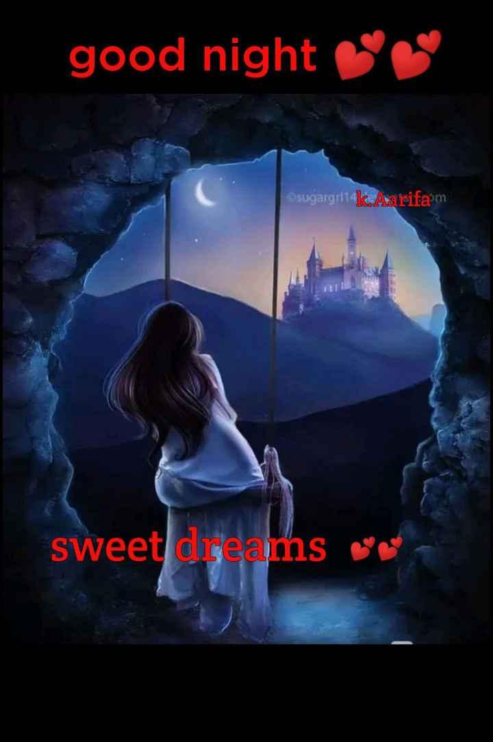 🌙இரவு வணக்கம் - good night sugargrlikAarifam sweet dreams - ShareChat