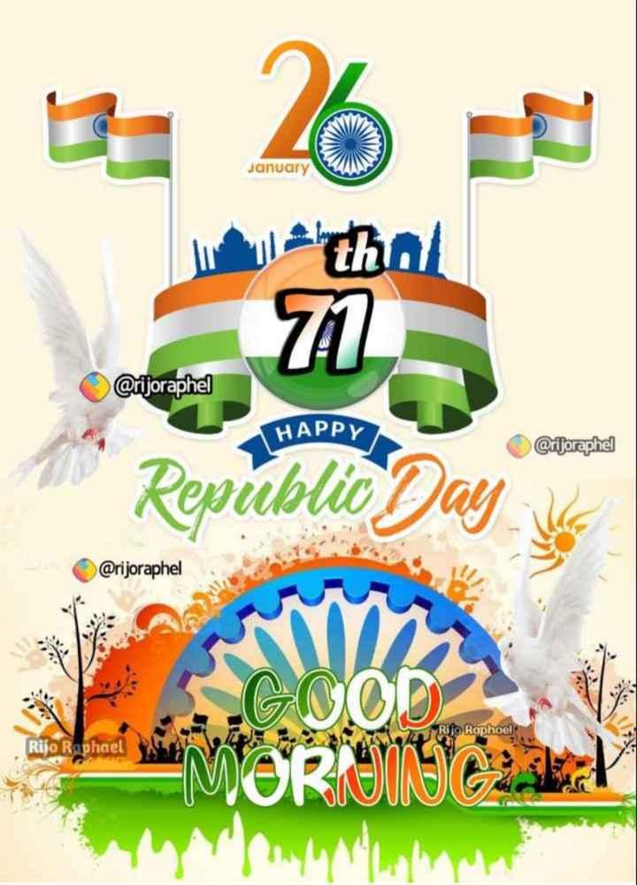 🌞காலை வணக்கம் - January latha 71 @ rijoraphel HAPPY Ciljorephel HAPPY Republic Day @ rijoraphel Rijo Raphael wake GOOD Rijo Raphael - ShareChat