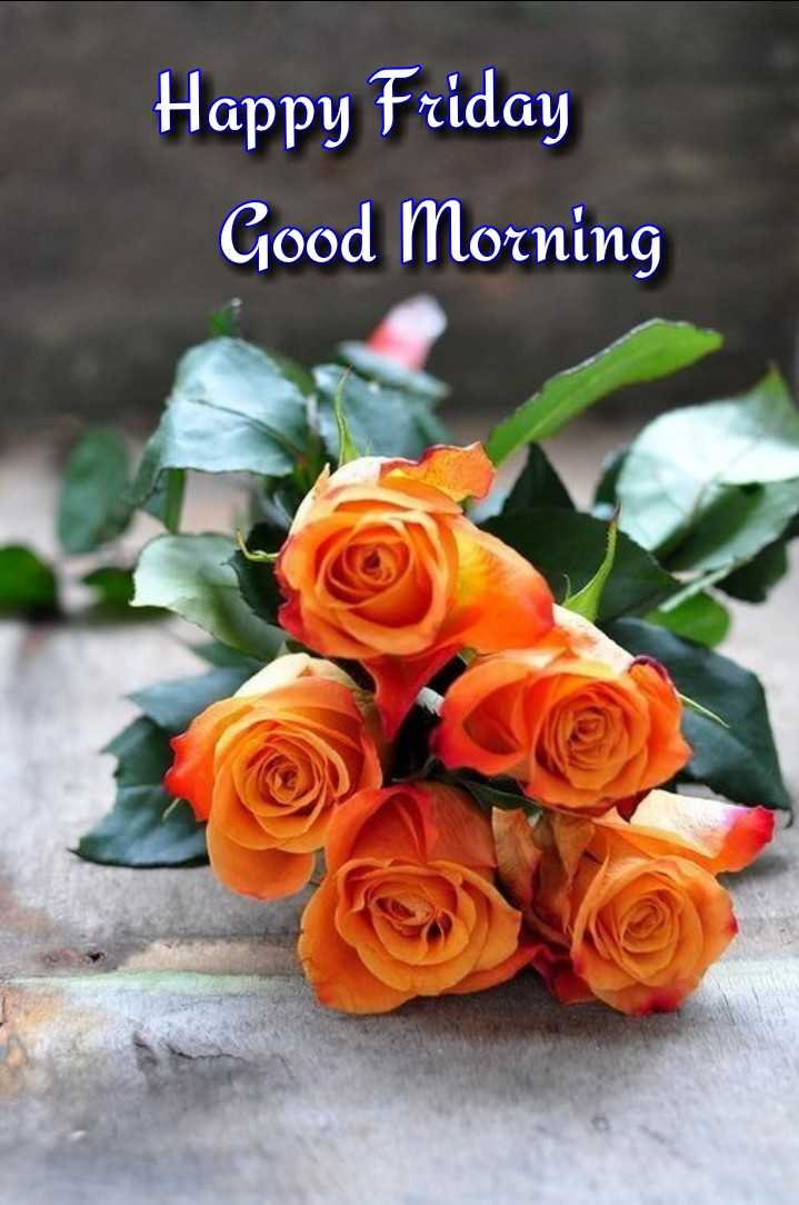 🌞காலை வணக்கம் - Happy Friday Good Morning - ShareChat
