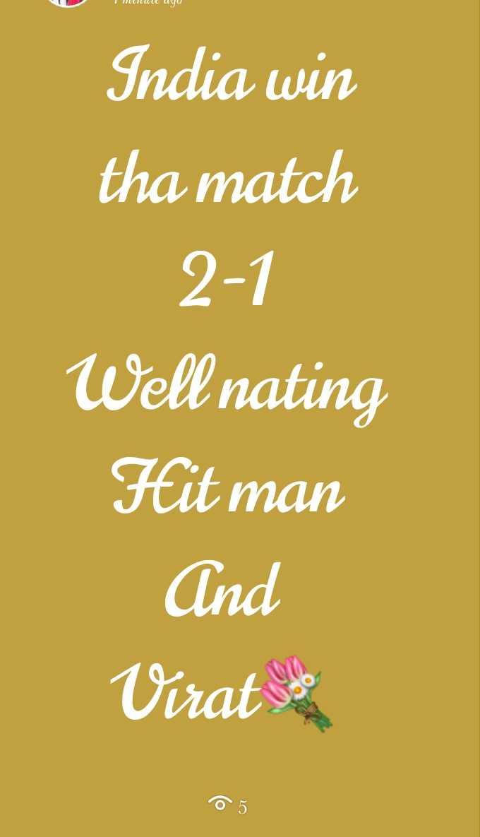 🏆⚾ఇండియా vs ఆస్ట్రేలియా ⛳ - I NOW WU India win tha match 2 - 1 Well nating Hit man And Virat $ - ShareChat