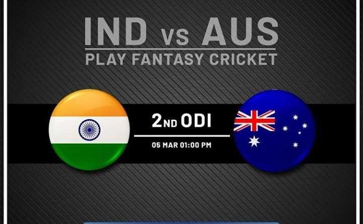 🏆⚾ఇండియా vs ఆస్ట్రేలియా ⛳ - IND vs AUS PLAY FANTASY CRICKET 2ND ODI K . . 05 MAR 01 : 00 PM - ShareChat