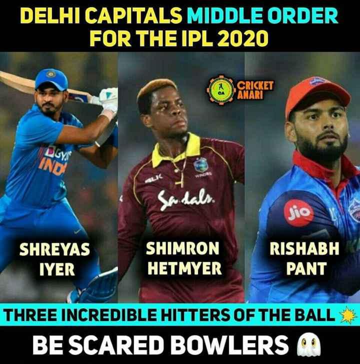 💸ఐపీల్ ఆటగాళ్ల వేలం - DELHI CAPITALS MIDDLE ORDER FOR THE IPL 2020 GA CRICKET ANARI IND Jio SHREYAS IYER SHIMRON HET MYER RISHABH PANT THREE INCREDIBLE HITTERS OF THE BALL BE SCARED BOWLERS MO - ShareChat