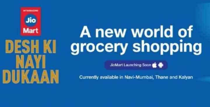 📞 జియో మార్ట్ - INTRODUCINO Jio Mart A new world of DESH KI grocery shopping NAYI JioMart Launching Soon Currently available in Navi - Mumbai , Thane and Kalyan - ShareChat
