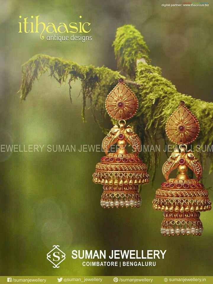 👂ఝుంకిలు - digital partner : www . thecircus . biz itihaasic ISIC G antique designs EWELLERY SUMAN JEWELLER / SUMAN JEWOLL SUM GY COOOOO WO9999 . GO0000 COQQQQS09365 224 NA ES : SUMAN JEWELLERY COIMBATORE | BENGALURU f / sumanjewellery @ suman _ jewellery / sumanjewellery @ sumanjewellery . in - ShareChat