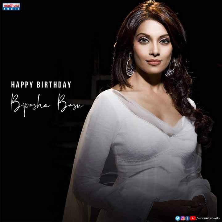 🇹👩టాలీవుడ్ భామలు - madhura HAPPY BIRTHDAY Bipasha Basun of / madhura audio - ShareChat
