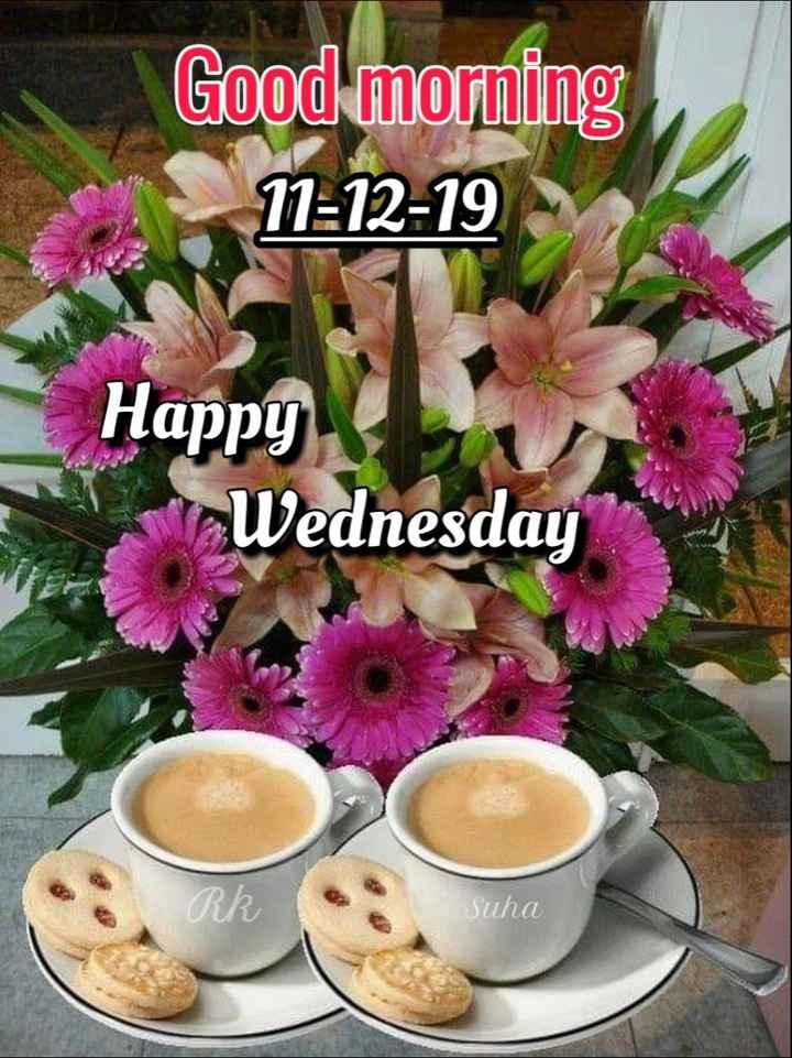 🍲తిన్నావా - Good morning 11 : 12 - 19 Happy Wednesday RR Suha - ShareChat