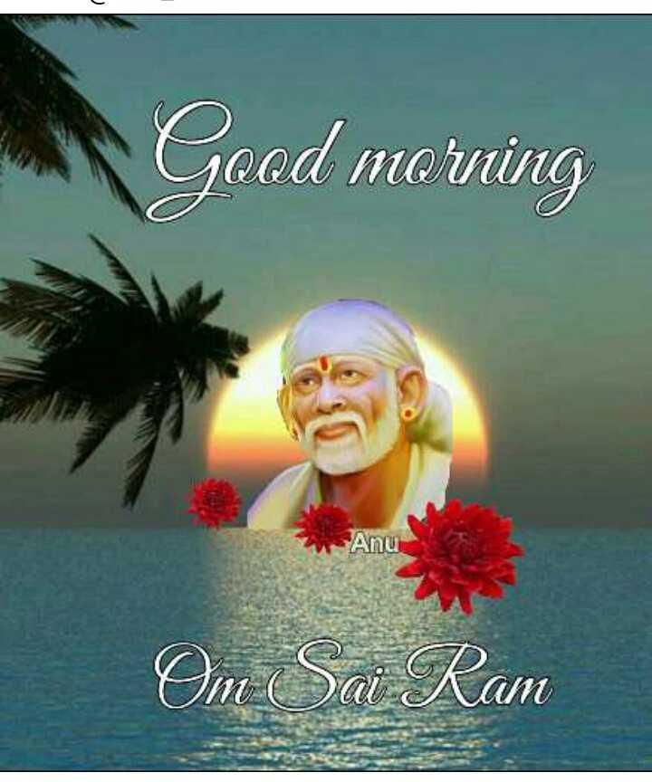 🔱దేవుళ్ళు - Good morning Anu Om Sai Ram - ShareChat