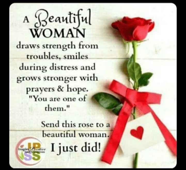🙏🙏 నమస్తే స్త్రీ మూర్తి..🙏🙏 - A Beautiful WOMAN draws strength from troubles , smiles during distress and grows stronger with prayers & hope . You are one of them . Send this rose to a beautiful woman . manuel Pain I just did ! - ShareChat