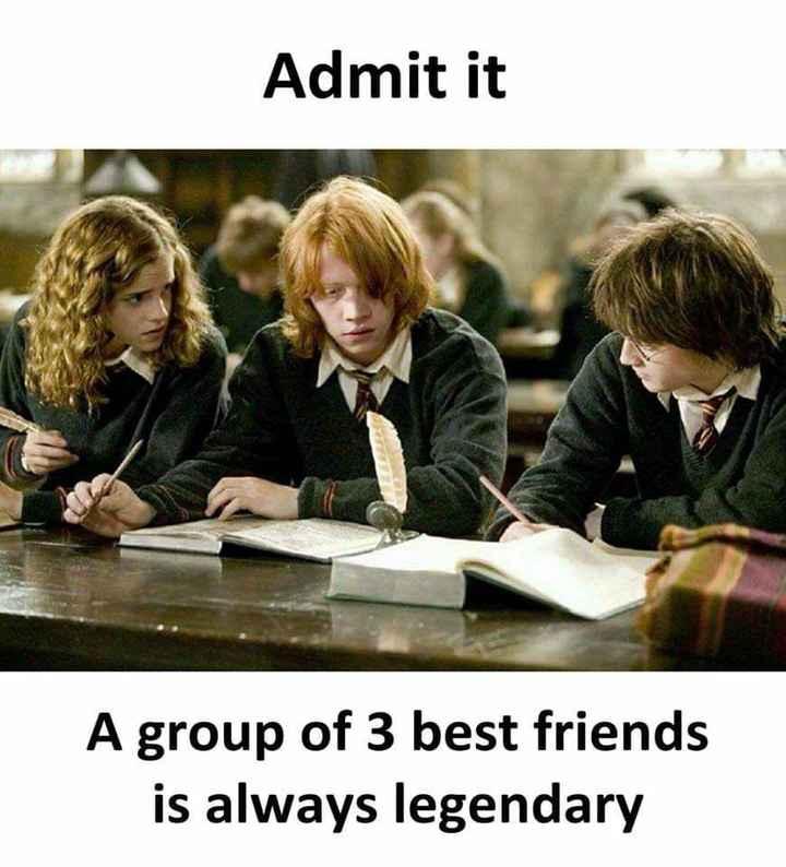 😄నా డైలాగులు - Admit it A group of 3 best friends is always legendary - ShareChat