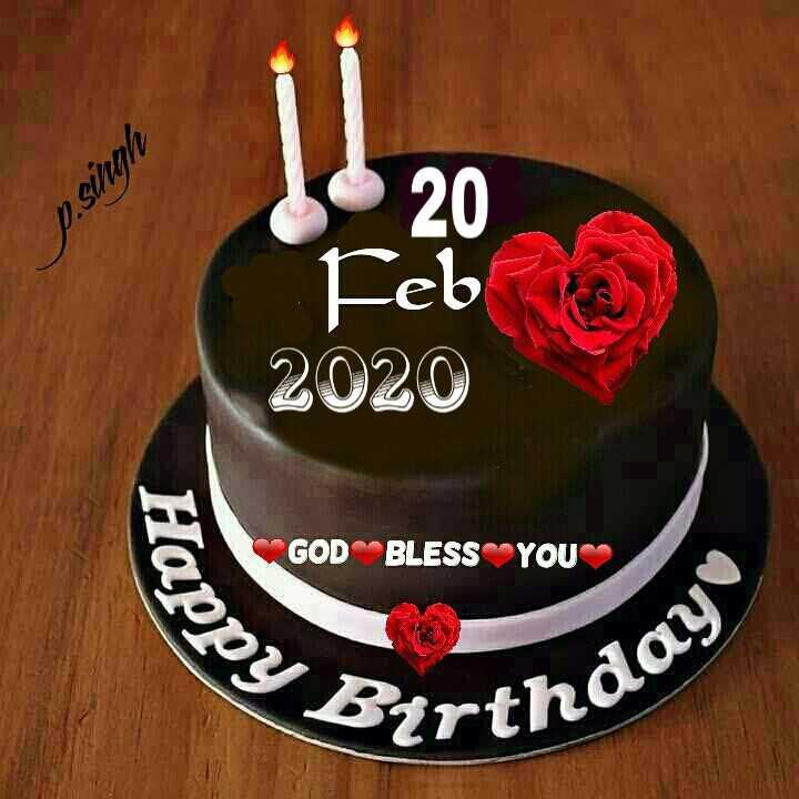 🎂పుట్టిన రోజు - P . singh 20 Feb 2020 SE GOD BLESS YOU Happy Bertholo - ShareChat