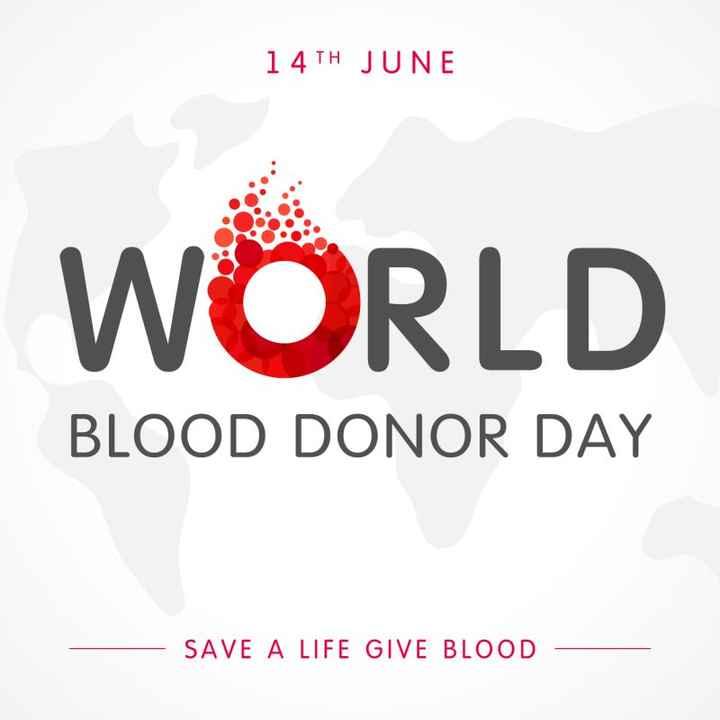 ప్రపంచ రక్త దాతల దినోత్సవం - 1 4TH JUNE WORLD BLOOD DONOR DAY SAVE A LIFE GIVE BLOOD - ShareChat