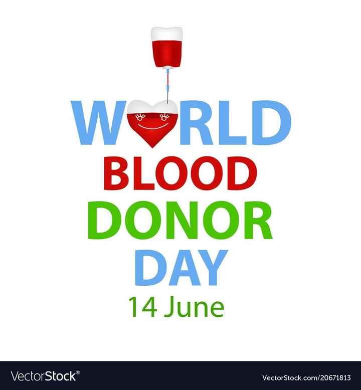 ప్రపంచ రక్తదాన దినోత్సవం - WORLD BLOOD DONOR DAY 14 June VectorStock VectorStock . com / 20671813 - ShareChat