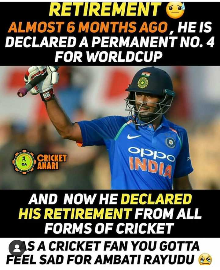 👍బంగ్లాదేశ్ పై భారత్ ఘనవిజయం - RETIREMENT ALMOST 6 MONTHS AGO , HE IS DECLARED A PERMANENT NO . 4 FOR WORLDCUP CRICKET PANARI oppo INDIA AND NOW HE DECLARED HIS RETIREMENT FROM ALL FORMS OF CRICKET OS A CRICKET FAN YOU GOTTA FEEL SAD FOR AMBATI RAYUDU 6 - ShareChat