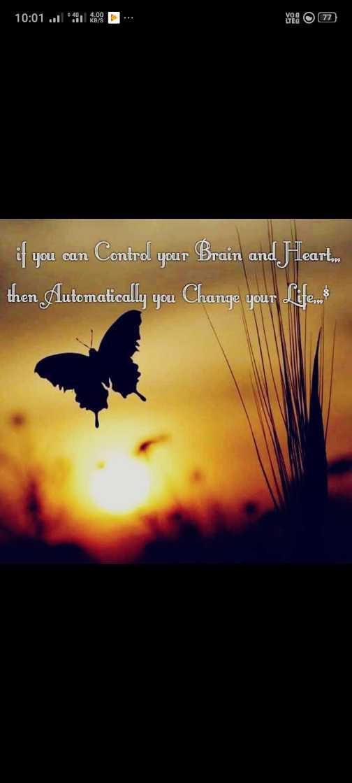 మొటివేషన్ స్పీచ్ - 10 : 01 . . 491 . D . Yo ! O 77 if you can Control your Brain and Heart then Automatically you Change your Life - ShareChat