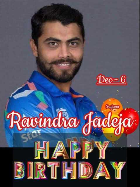 🎂రవీంద్ర జడేజా పుట్టినరోజు🎁🎉 - Dec - 6 Sujana Ravindra Jadeja HAPPY BIRTHDAY - ShareChat