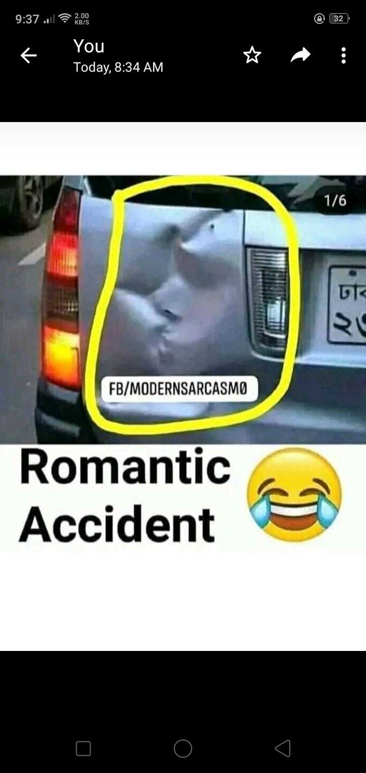 😲వింతలు -విశేషాలు - 32 9 : 37 . 1 Rosa You Today , 8 : 34 AM 1 / 6 FB / MODERNSARCASMO Romantic Accident - ShareChat