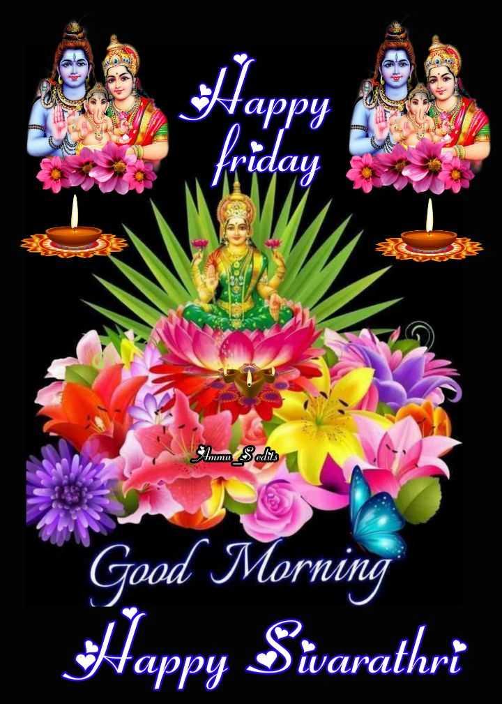 శివరాత్రి శుభాకాంక్షలు - Happy friday Smmu _ Sedits Good Morning Happy Sivarathri - ShareChat