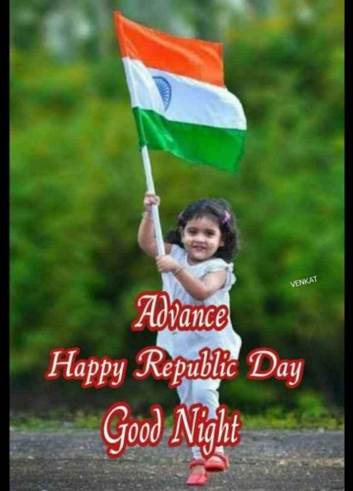 🙏శుభాకాంక్షలు - VENKAT Advance Happy Republic Day Good Night - ShareChat