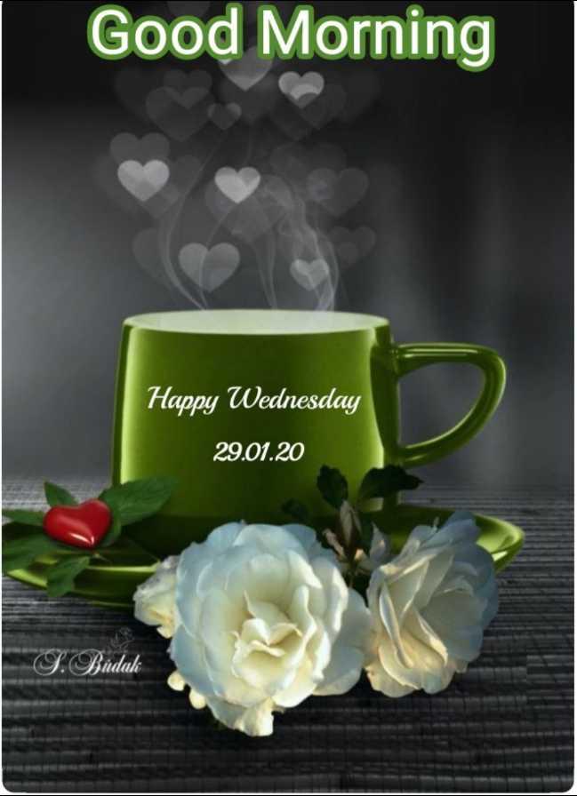 🌅శుభోదయం - Good Morning Happy Wednesday 29 . 01 . 20 S . Budak - ShareChat