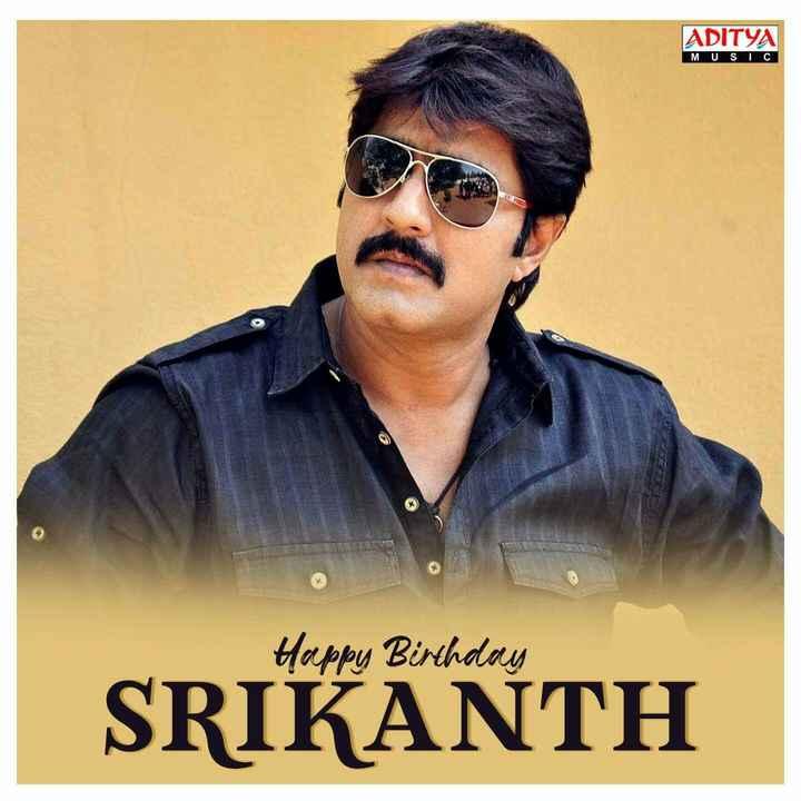 శ్రీకాంత్ పుట్టినరోజు - ADITYA MUSIC Happy Birthday SRIKANTH - ShareChat