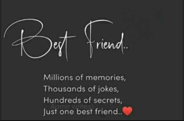 స్నేహం- కోట్స్ - But friend . Millions of memories , Thousands of jokes , Hundreds of secrets , Just one best friend . . - ShareChat