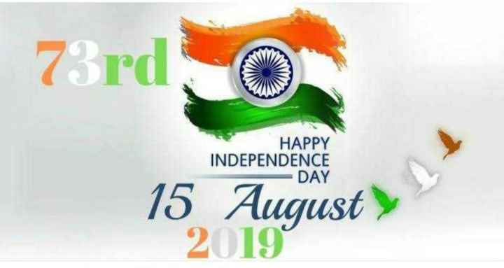 🇮🇳స్వాతంత్ర్యదినోత్సవశుభాకాంక్షలు - 73rd O HAPPY INDEPENDENCE DAY 15 August 20199 - ShareChat
