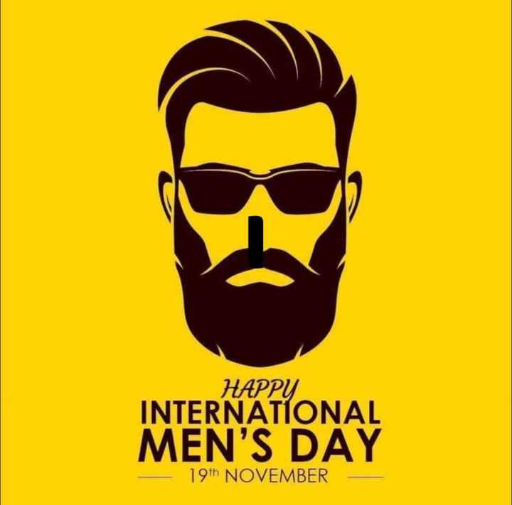 ಅಂತಾರಾಷ್ಟ್ರೀಯ ಪುರುಷರ ದಿನ - HAPPY INTERNATIONAL MEN ' S DAY - 19th NOVEMBER - ShareChat