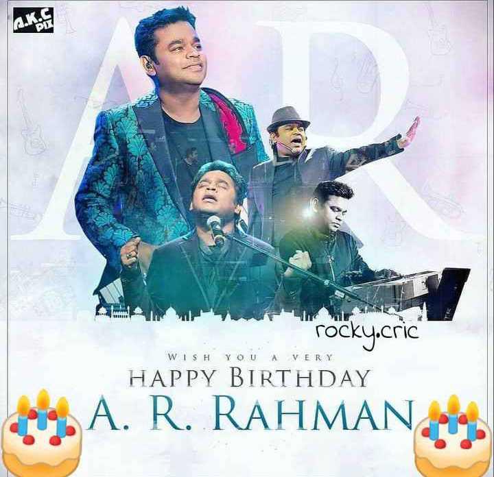🎁ಎ.ಆರ್.ರಹಮಾನ್ ಹುಟ್ಟು ಹಬ್ಬ - rocky . cric HAPPY BIRTHDAY WISH YOU A VERY Sto , A . R . RAHMAN - ShareChat