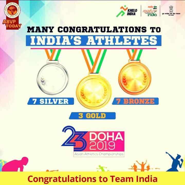 🏅ಒಲಂಪಿಕ್ ದಿನ - UR KHELO INDIA ग की और जाम India ABVP TODAY MANY CONGRATULATIONS TO INDIA ' S ATHLETES 7 SILVER 7 BRONZE 3 GOLD Z DOHA 2019 Asian Athletics Championships Congratulations to Team India - ShareChat